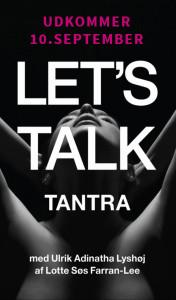 Let's Talk Tantra, om kærligheden - Ny Bog @ Tantra Festival | København | Denmark