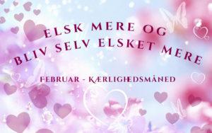 Elsk mere og bliv selv elsket mere! - Kærlighedsmåned i Februar @ Copenhagen, Århus, Odense, Svendborg, Aalborg